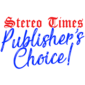 Stereo Times Publisher's Choice